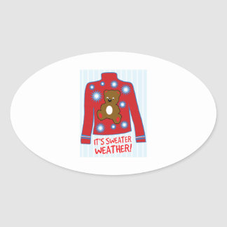 Its Sweater Weather Oval Sticker