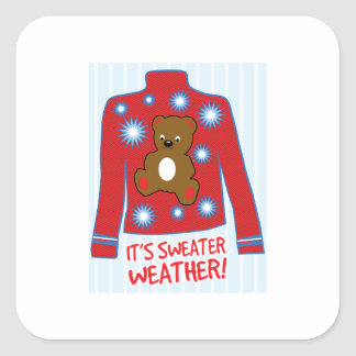 Its Sweater Weather Square Sticker