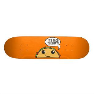 It's Taco Tuesday Skateboard