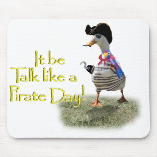 It's Talk  Like A Pirate Day! Mousepad