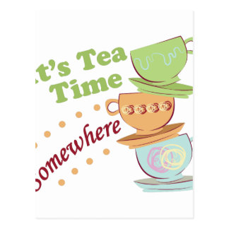 It's Tea Time Postcard