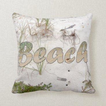 Beach Themed It's The Beach Throw Pillow
