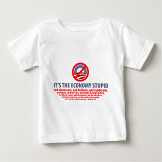 It's the Economy Stupid... Baby T-Shirt