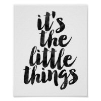 It's The Little Things Poster