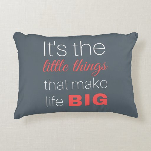 It 39 s the little things that make life big pillow zazzle for When was it s a wonderful life made