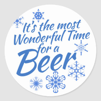It's the most wonderful time for a beer classic round sticker