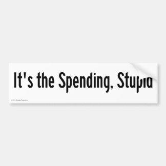 It's the Spending Bumper Sticker