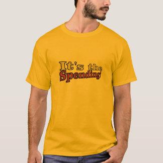 It's the Spending T-Shirt