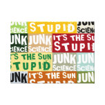 It's The Sun, Stupid Gallery Wrap Canvas