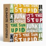 It's The Sun, Stupid Vinyl Binders
