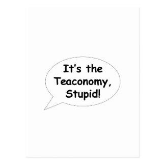 It's the Teaconomy, Stupid! Postcard