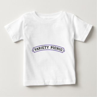 It's The Variety Picnic! Baby T-Shirt