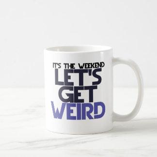 Its the weekend coffee mug