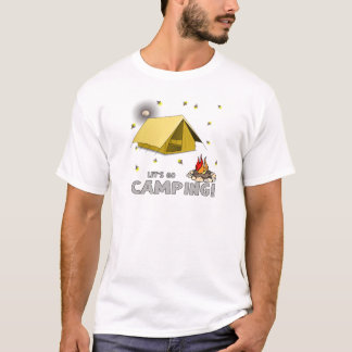 Its the weekend-lets go camping-3.png T-Shirt