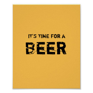 It's time for a BEER. Poster