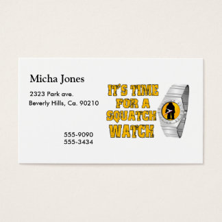 It's Time For A Squatch Watch Business Card
