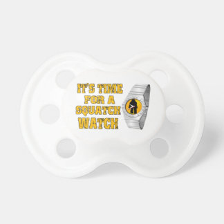 It's Time For A Squatch Watch Pacifier