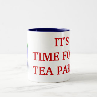 IT'S TIME FOR A TEA PARTY! Ceramic Mug