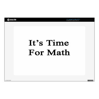"""It's Time For Math Skin For 15"""" Laptop"""