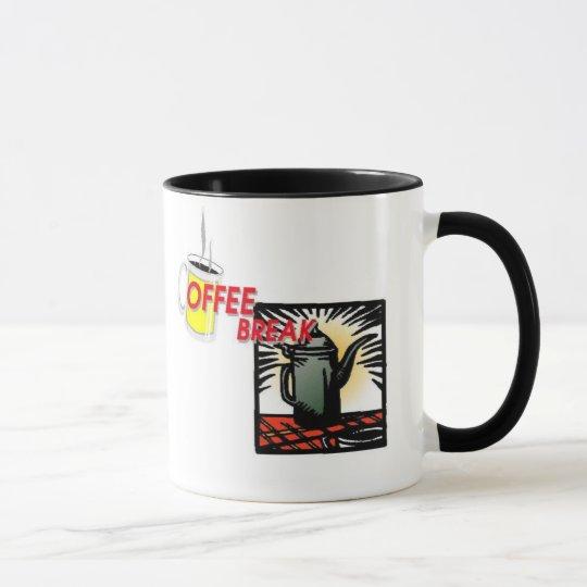 It's Time for My Coffee Break! Mug