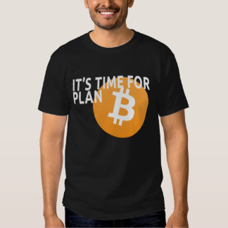 It's Time for Plan B Tees