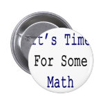 It's Time For Some Math Pin
