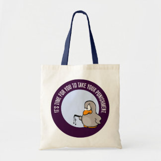 It's time for you to be punished canvas bag