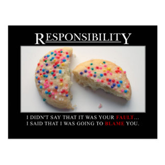 It's time for you to start taking responsibility postcard