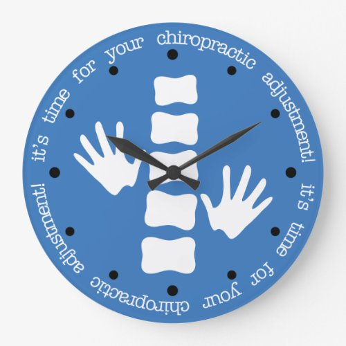 It's Time For Your Chiropractic Adjustment Large Clock