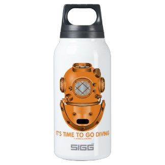 It's Time To Go Diving (Deep Sea Diving Helmet) 10 Oz Insulated SIGG Thermos Water Bottle