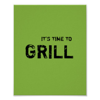 It's time to GRILL. Poster