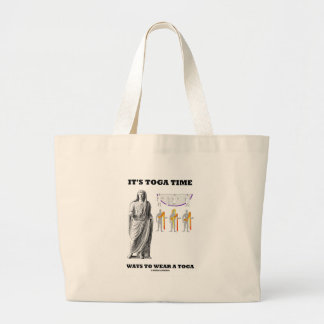 It's Toga Time Ways To Wear A Toga (Instructions) Large Tote Bag