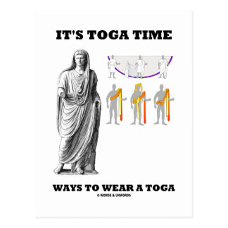 It's Toga Time Ways To Wear A Toga (Instructions) Postcards