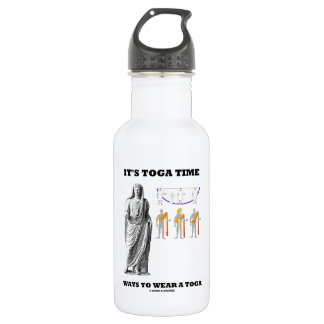 It's Toga Time Ways To Wear A Toga Stainless Steel Water Bottle