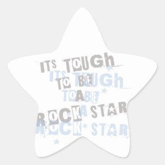 its tough to be a ROCKSTAR Star Sticker