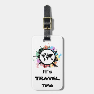 It's travel time luggage tag