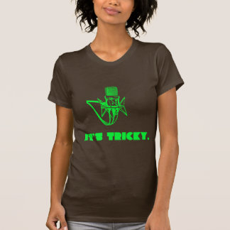 It's Tricky T Shirt