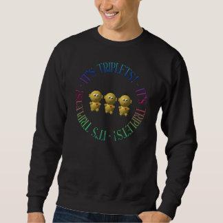 It's triplets! sweatshirt
