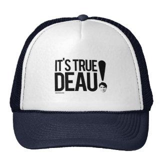 It's True-deau -.png Trucker Hat