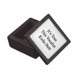 It's True This Vocalist Kicks Butt Premium Trinket Boxes