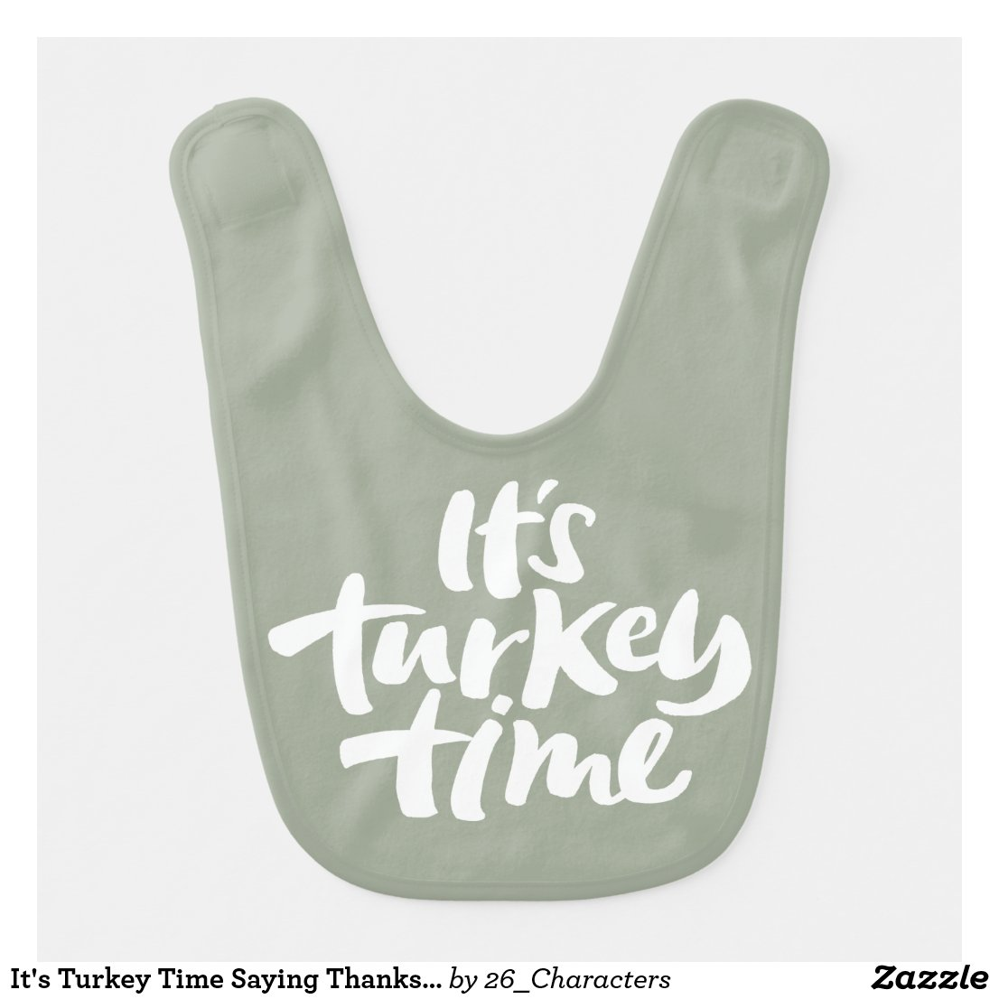 Its Turkey Time bib for Thanksgiving dinner