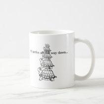 it's turtles all the way down coffee mug