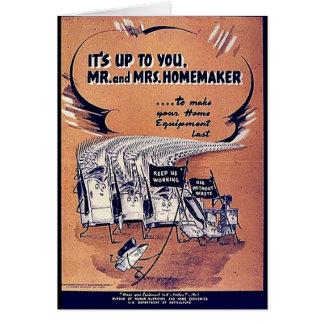 It's Up To You Mr. And Mrs. Homemaker Greeting Cards