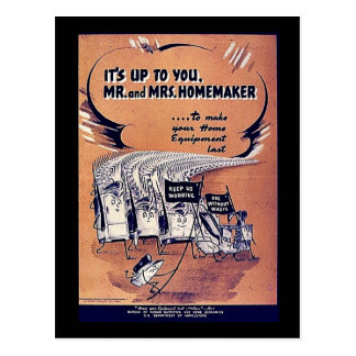 It's Up To You Mr. And Mrs. Homemaker Postcard