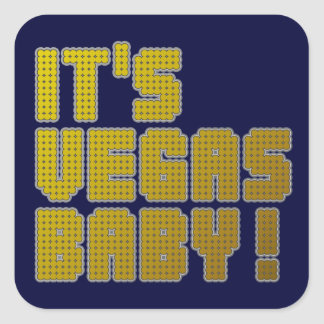 It's Vegas Baby! Square Sticker