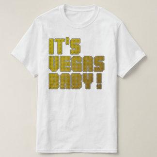 It's Vegas Baby! T-Shirt