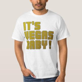 Its Vegas Baby! T-shirt