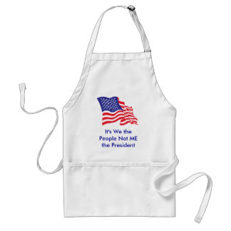 It's We the People, Not Me the P... Adult Apron