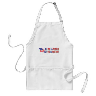 Its We the People, Not ME the President Adult Apron