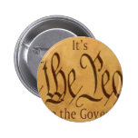 IT'S WE THE PEOPLE NOT WE THE GOVERNMENT BUTTONS